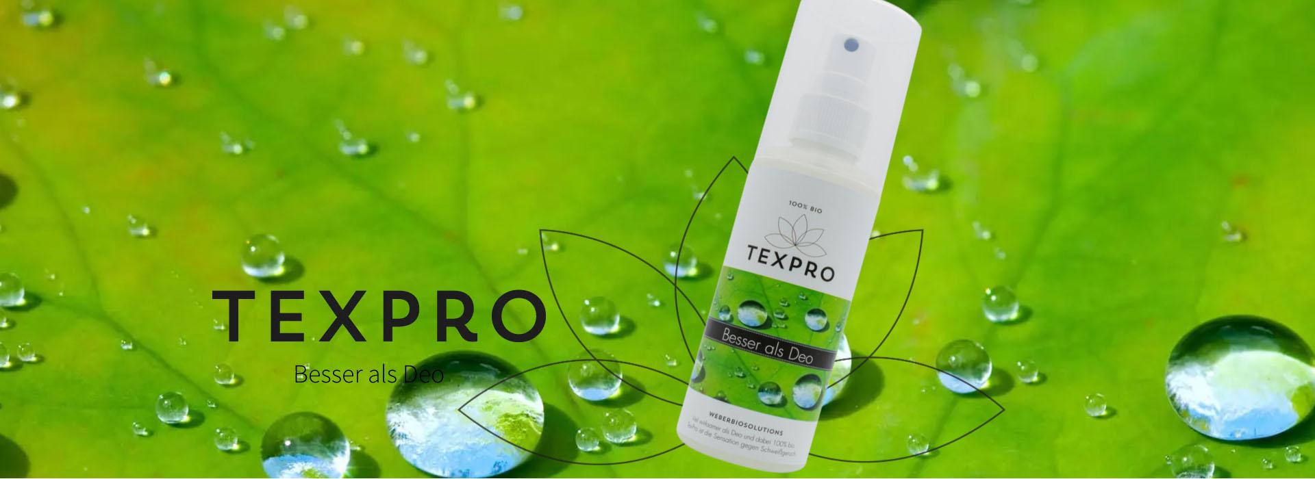 TEXPRO - besser als Deo